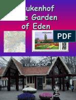 Keukenhof - The Garden of Eden