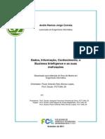 Dados, Informaçao, Conhecimento - Business Inteligence e Suas Motivaçoes