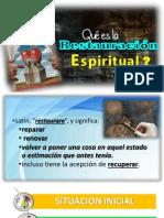 Que Es La Restauracion Espiritual