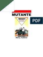 Henry Kuttner Mutante