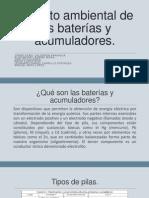Impacto Ambiental de Las Baterías y Acumuladores