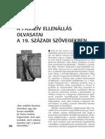 A passzív ellenállás olvasatai a századi szövegekben. Korunk 2014/11. 61-71.