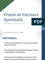 Apresentação de Projeto de Estrutura Aporticada