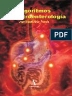 Abdo Francis JM. Algoritmos en Gastroenterologia. 2009