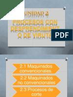 Unidad 3 y 4 Procesos de Fabricación