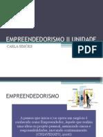 Aula 1 -Empreendedorismo II Unidade