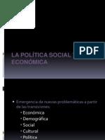 La Política Social y Económica