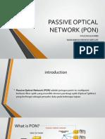 Presentasi Passive Optical network