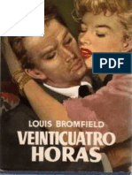 Veinticuatro Horas - Bromfield Louis