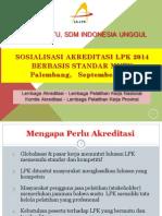Sosialisasi Sistem Akreditasi 2014 (Palembang)
