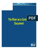 The Riser as a Contract Document