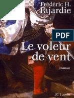 Frederic H. Fajardie - Le Voleur de Vent