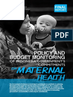 Policy and  Budget Monitoring  of Indonesia Government's   Maternal   Commitments   on Maternal Health