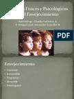 Cambios Físicos y Psicológicos en El Envejecimiento [Autoguardado]