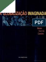 Canclini - A Globalizacao Imaginada