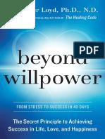 Beyond Willpower by Alexander Loyd, Ph.D. - Excerpt