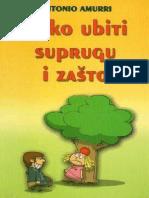 Antonio Amurri - Kako ubiti suprugu i zasto.pdf