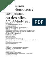 Nos Mémoires - Des Prisons Ou Des Ailes
