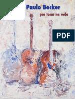 Pra Tocar Na Roda - Zé Paulo Becker