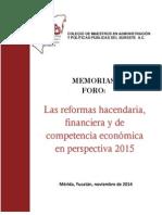Memorias Reformas Haciendaria, Financiera y Competencia Economica en Perspectiva 2015