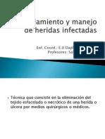 Debridamiento y manejo de heridas infectadas.pptx