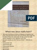 When Was Jesus Really Born