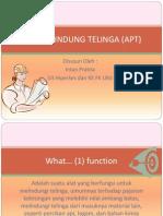 ALAT PELINDUNG TELINGA (APT).pptx
