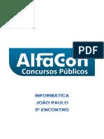 Alfacon Agente Administrativo Da Policia Federal Pf Nocoes de Informatica Joao Paulo 5o Enc 20131201224705