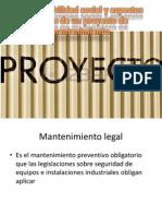 Responsabilidad Social y Aspectos Legales de Un Proyecto