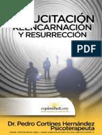 Resucitación, Reencarnación y Resurrección