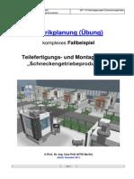 Fabrikplanung-Getriebe-Fertigung