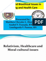 Relativism, Healthcare and Moral-cultural Issues