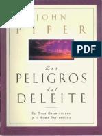 John Piper - Los Peligros del Deleite.pdf