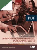 Al Servicio Del Ciudadano Una Decada de Reformas Del Servicio Civil en America Latina