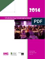 Utvärdering Delaktighetskonferensen 2014