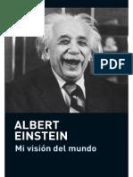 Mi Vision Del Mundo. Albert Einstein