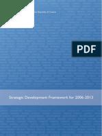 Strategic Development Framework 2006-2013