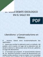 El Gran Debate Ideologico en El Siglo Xix