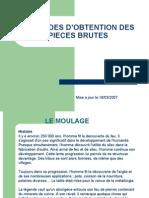 Obtention Des Bruts  (Moulage)