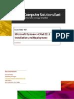 Exam MB2-867 Microsoft Dynamics CRM 2011 Installation and Deployment