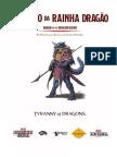 Hoard of Dragon Queen - Tesouro Da Rainha Dragão