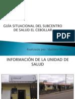 Subcentro de Salud El Cebollar