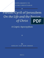 [VigChr Supp 118] Roelof van den Broek - Pseudo-Cyril of Jerusalem On the Life and the Passion of Christ - A Coptic Apocryphon 2012.pdf