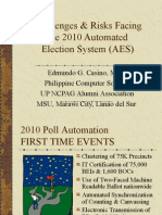 Challenges & Risks Facing the 2010 Automated Election