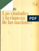 """RESEÑA CRÍTICA DE """"LAS CIUDADES Y LA RIQUEZA DE LAS NACIONES"""""""