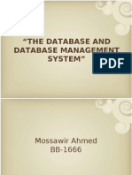 The Database and Database Management System