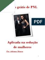 Curso de PNL Aplicado Na Sedução de Mulheres - Adriano Moura