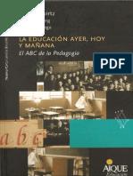 La Educacion Ayer, Hoy y Manana - Gvirtz, Grinberg, Abregú - Aique (2011)