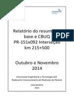 Relatório Ensaios DER PR-151 Interseção PR-151x092 km 215+500 Out e Nov 2014