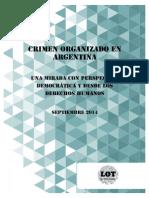 """""""Crimen organizado en Argentina. Una mirada con perspectiva democrática y desde los derechos Humanos""""."""